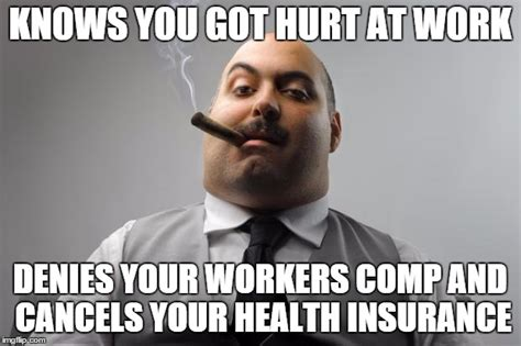 Workers Comp Meme - did i mention my 3 year old was on my insurance imgflip