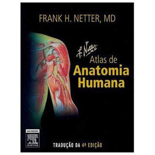 netter medicina interna anatomia humana fisiologia humana medicina livros