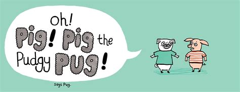 pig and pug pig and pug book by lynne berry gemma correll official publisher page simon