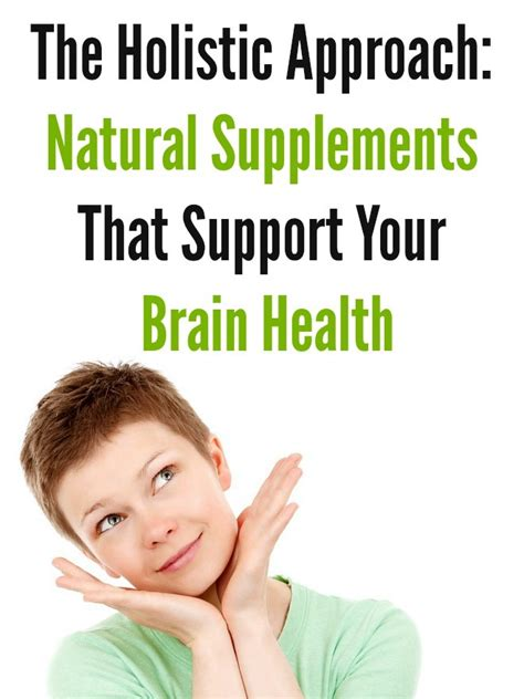 8 supplements to boost your brainpower the holistic approach supplements that support