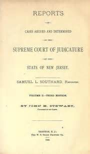 New Jersey Superior Court Records Reports Of Cases Argued And Determined In The Supreme