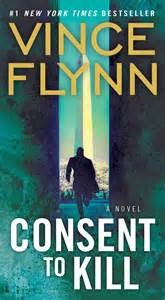 consent to kill book by vince flynn official publisher