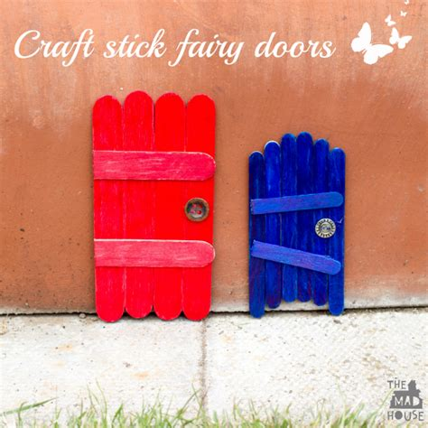 how to make craft stick fairy doors mum in the madhouse