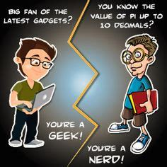 the difference between nerds and geeks stew との違い のほうがネガティブなイメージ