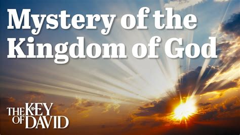 the kingdom of this mystery of the kingdom of god youtube
