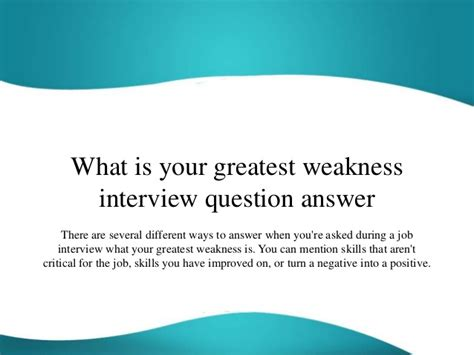 Weakness Question For Mba by What Is Your Greatest Weakness Question Answer