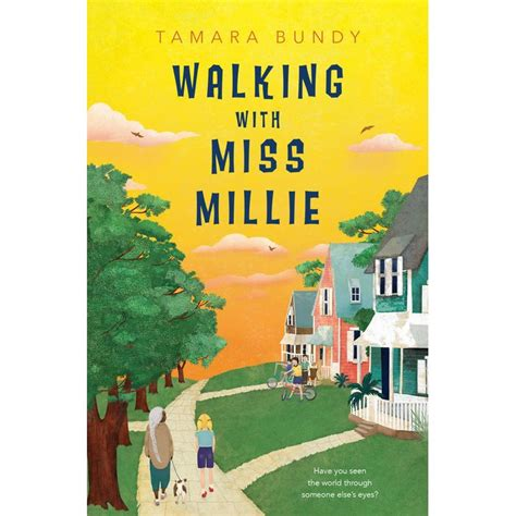 walking with your books walking with miss millie by tamara bundy reviews