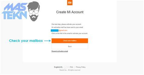 cara membuat akun xiaomi mi4 cara mudah membuat akun mi untuk smartphone xiaomi
