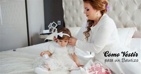 ayuda con el vestido para el bautizo de mi hija tener un 191 c 243 mo vestir para un bautizo beverly