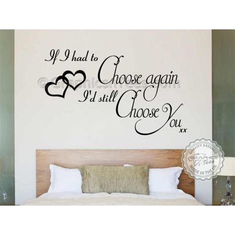 bedroom quote wall stickers i d still choose you bedroom wall sticker quote