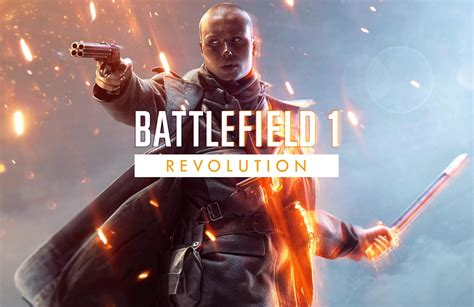 One Revolution by Battlefield 1 Revolution Edition Confirmed Includes