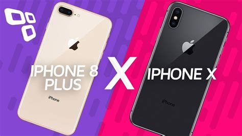 iphone 8 plus vs iphone x qual vale mais a pena comparativo tecmundo