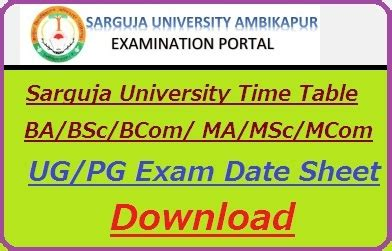 sarguja university time table  ba bsc bcom ma msc date sheet