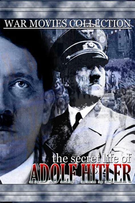 biography of adolf hitler movie kijk the secret life of adolf hitler online