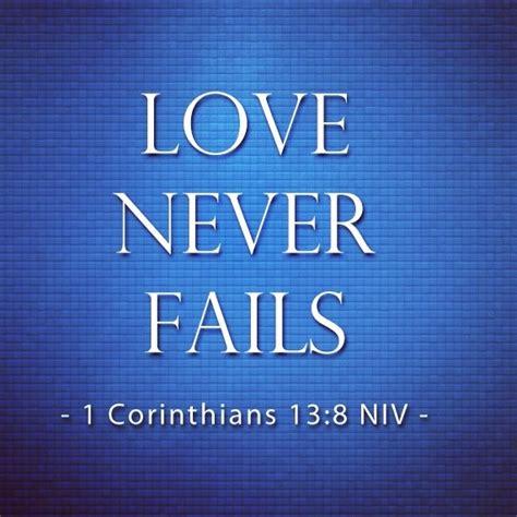 images of love never fails love never fails quotes pinterest