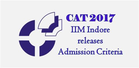 Symbiosis Mba Cat Cut by Iim Indore Releases Cat 2017 Cut For Pgp Hrm Programme