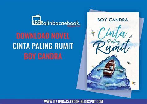 6 Novel Boy Candra ebook gratis boy candra cinta paling rumit pdf