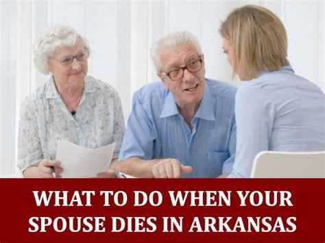what to do when your spouse dies in arkansas deborah sexton law office p a deborah sexton