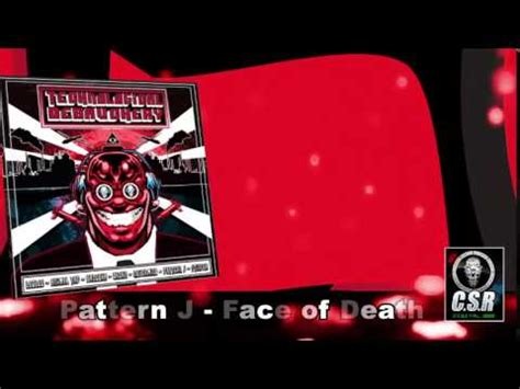 pattern j youtube pattern j face of death youtube