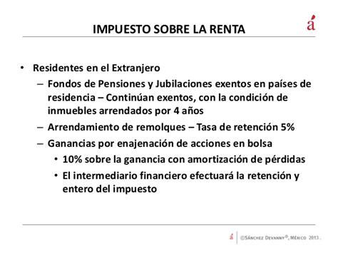 calculo de isr a residentes en el extra presentaci 243 n sobre la reforma fiscal 2014