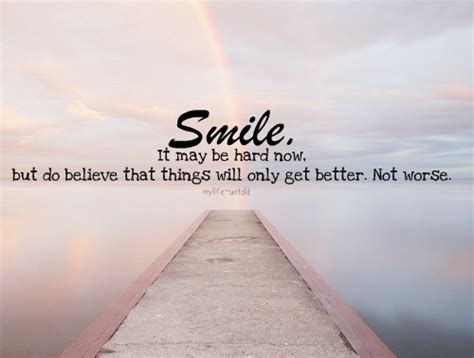 better smile image quotes mylife untold smile it may be now