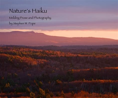 Home Design Magazines Canada by Nature S Haiku By Stephen W Pope Fine Art Photography