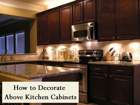 how to decorate above kitchen cabinets and other