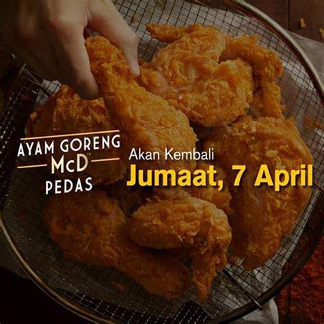 Mcd Ayam Pedas iklan berkesan jadi tular ayam goreng mcd pedas kembali