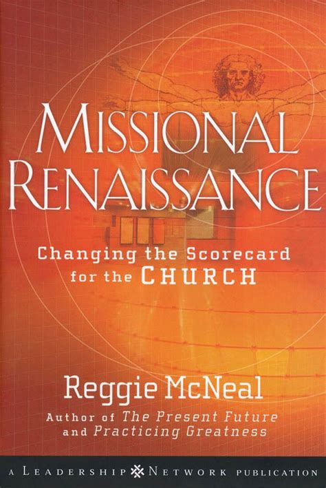 broken futures leaders and churches lost in transition books mcneal missional renaissance book summaries