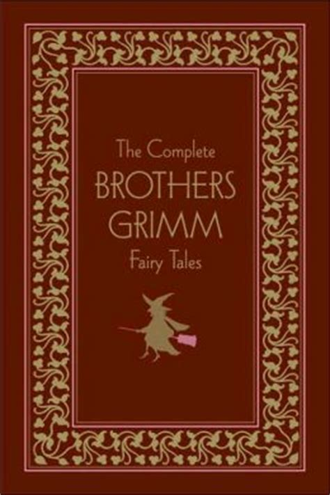 the grimm books the complete brothers grimm tales by brothers grimm 9780517229255 hardcover barnes