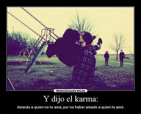 Imagenes Para El Karma | y dijo el karma desmotivaciones