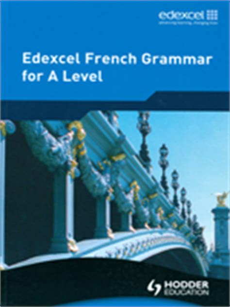 french a level grammar workbook edexcel french grammar for a level