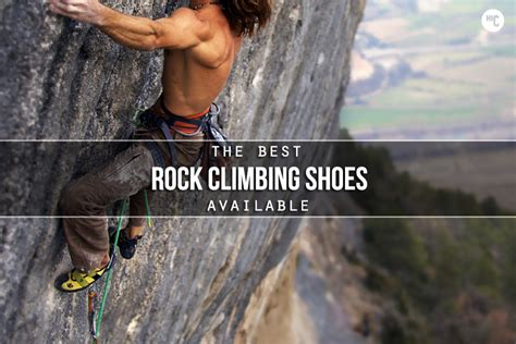 best shoes for rock climbing built to scale the 6 best rock climbing shoes hiconsumption