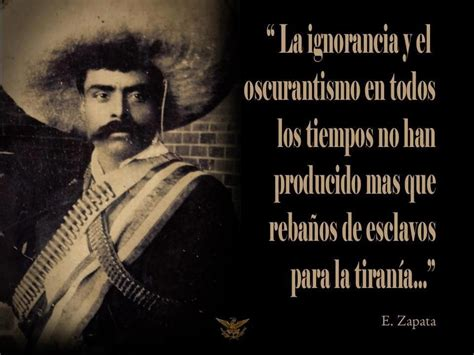 Imagenes De La Revolucion Mexicana Con Frases | 10 frases de emiliano zapata verdadero h 233 roe mexicano