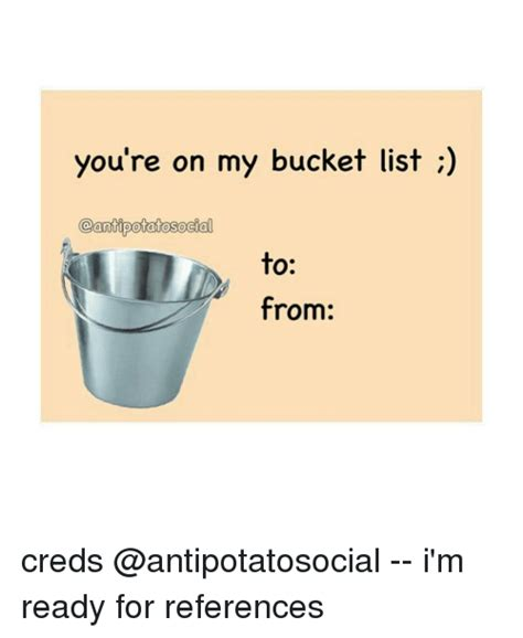 My List Re by You Re On My List Potatosocial To From Creds I M