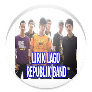 download lagu republik download lirik lagu republik band apk to pc download