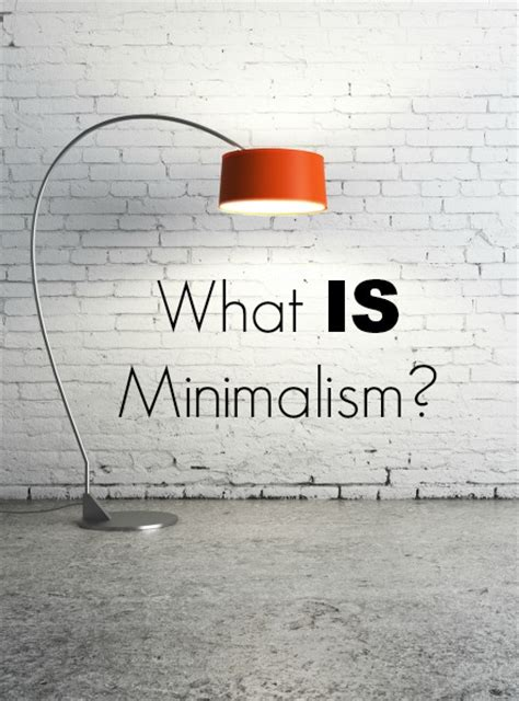what is minimalism what is minimalism 183 simple living minimalism