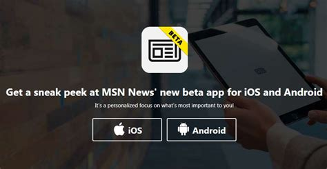 new apps for android microsoft releases new msn news beta apps for ios and android devices mspoweruser