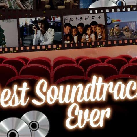 best soundtrack best soundtracks