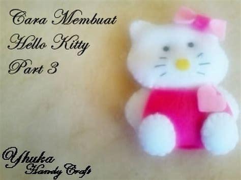 cara membuat jam dinding hello kitty cara membuat boneka hello kitty dari kain flanel part 3