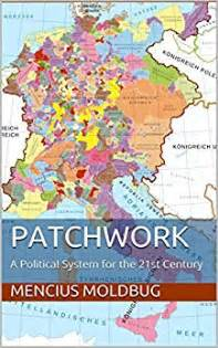 Patchwork System - patchwork a political system for the 21st century