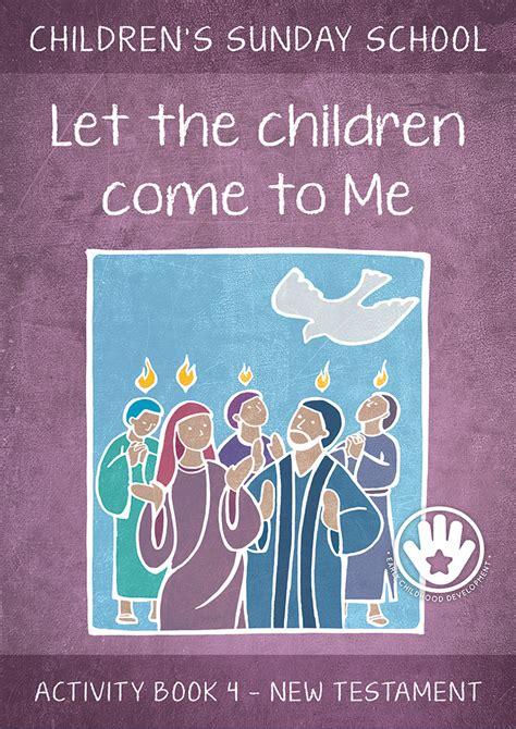 let the children march books let the children come to me activity book 4 eshop bm