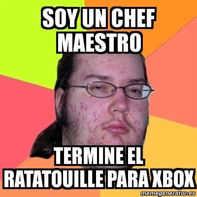 Chef Meme Generator - meme friki soy un chef maestro termine el ratatouille