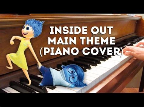 theme song inside out inside out main theme piano cover youtube