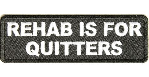 Rehabs For Quitters by Rehab Is For Quitters Patch Patches Thecheapplace