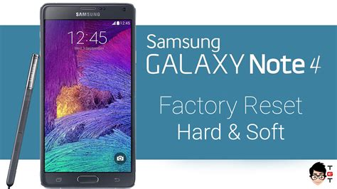 factory reset the note 4 how to factory reset samsung galaxy note 4 hard soft reset