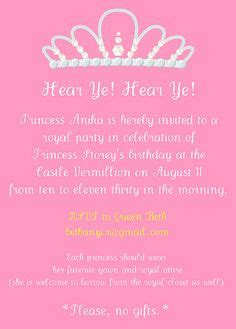 wording for birthday invitations a 4 year 1000 images about princess royal 1st birthday ideas on princess favors