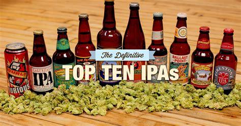 best ipa best ipa beers to drink according to writers thrillist