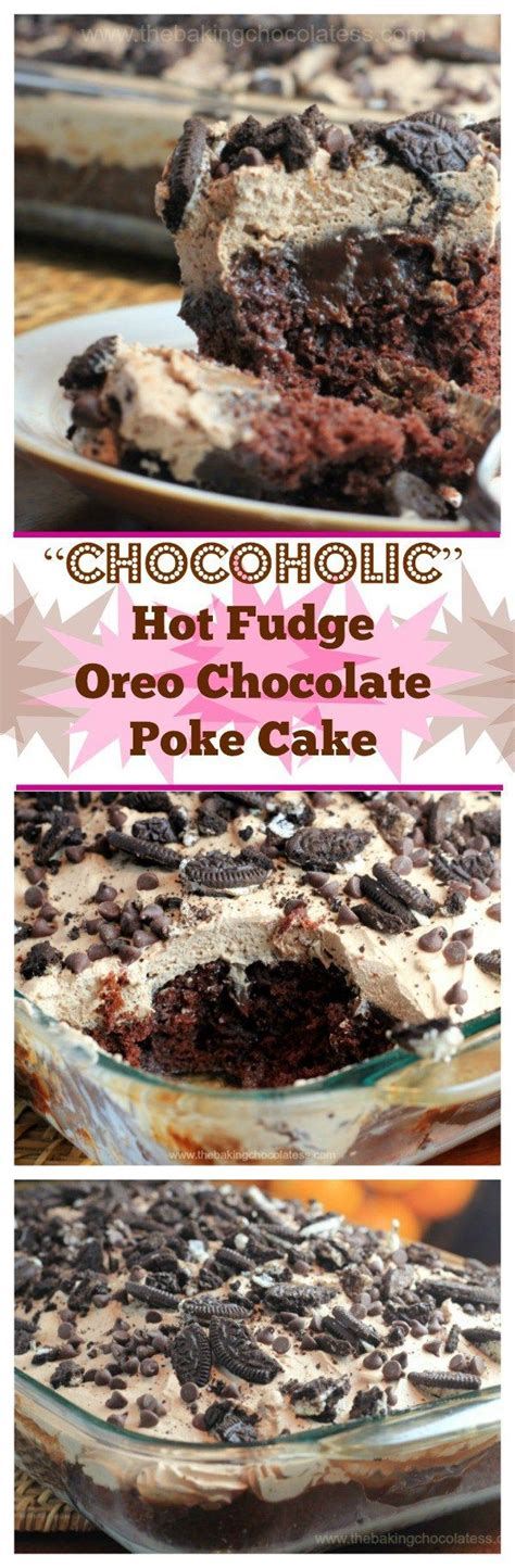 Chocaholic Mini Oreo best 25 chocolate poke cakes ideas on bailys