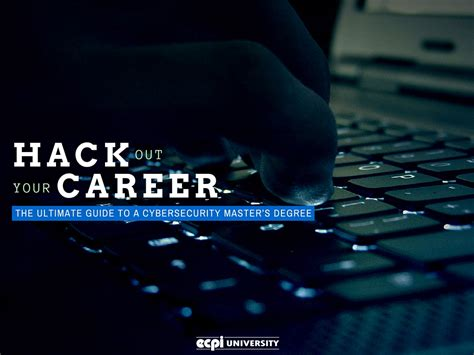 Mba In Cyber Security In Usa by Hack Out Your Career The Ultimate Guide To A